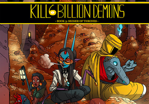 KILL SIX BILLION DEMONS Returns with Book Three This March