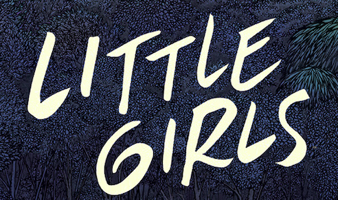 Something Hunts People On The Outskirts Of Town In… LITTLE GIRLS