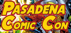 Pasadena Comic-Con Is Coming January 27th, 2019