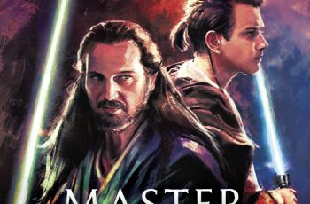 Star Wars Offers Exclusive Excerpt From 'Master and Apprentice'!