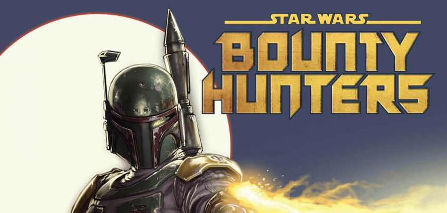 STAR WARS: Bounty Hunters #1 Spoiler-Free Review