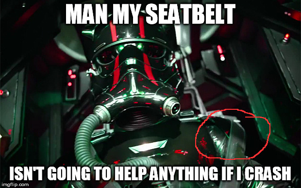Nothing can help this TIE pilot if he crashes.