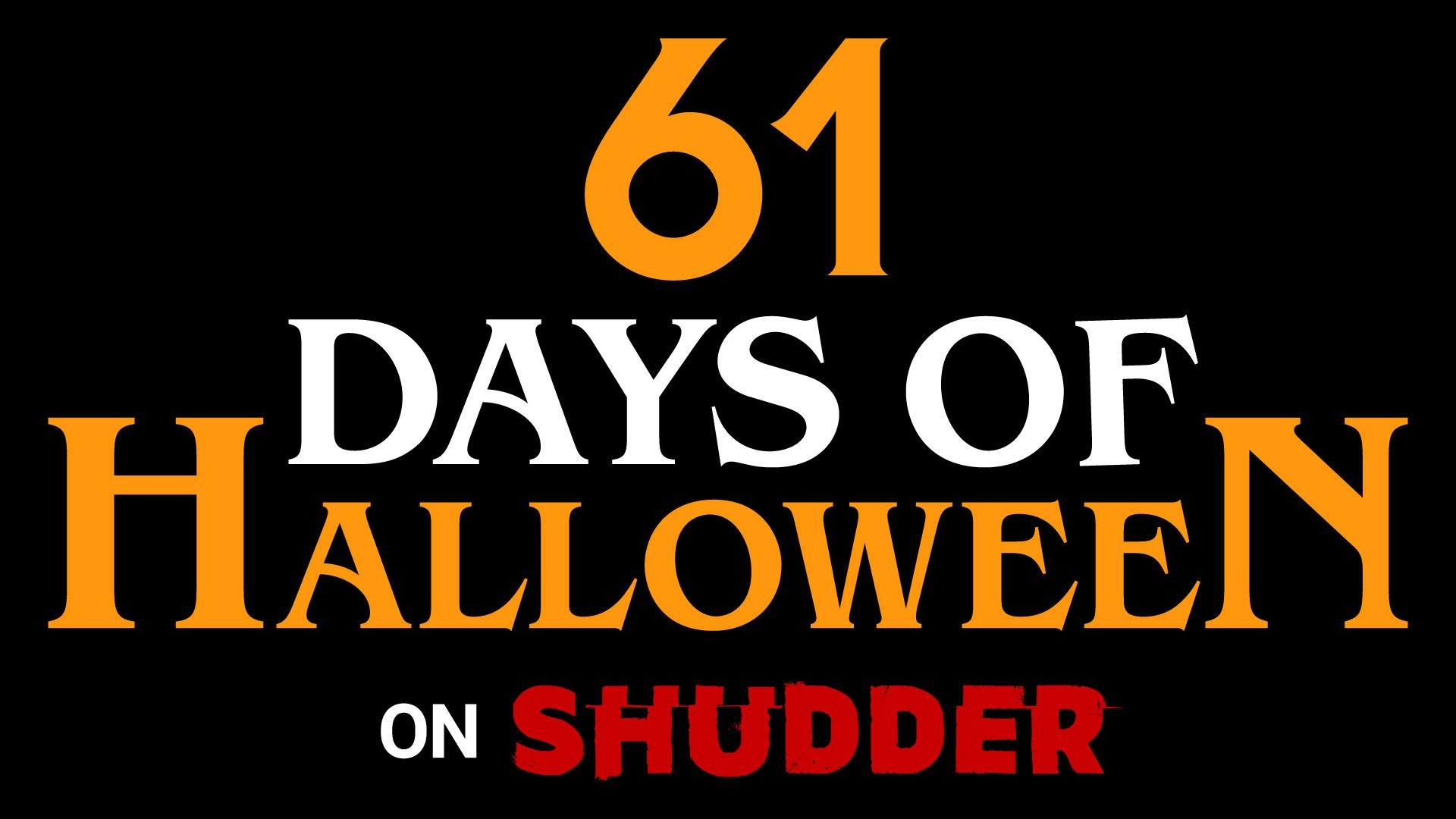 Shudder Takes Over September With 61 Days Of Halloween