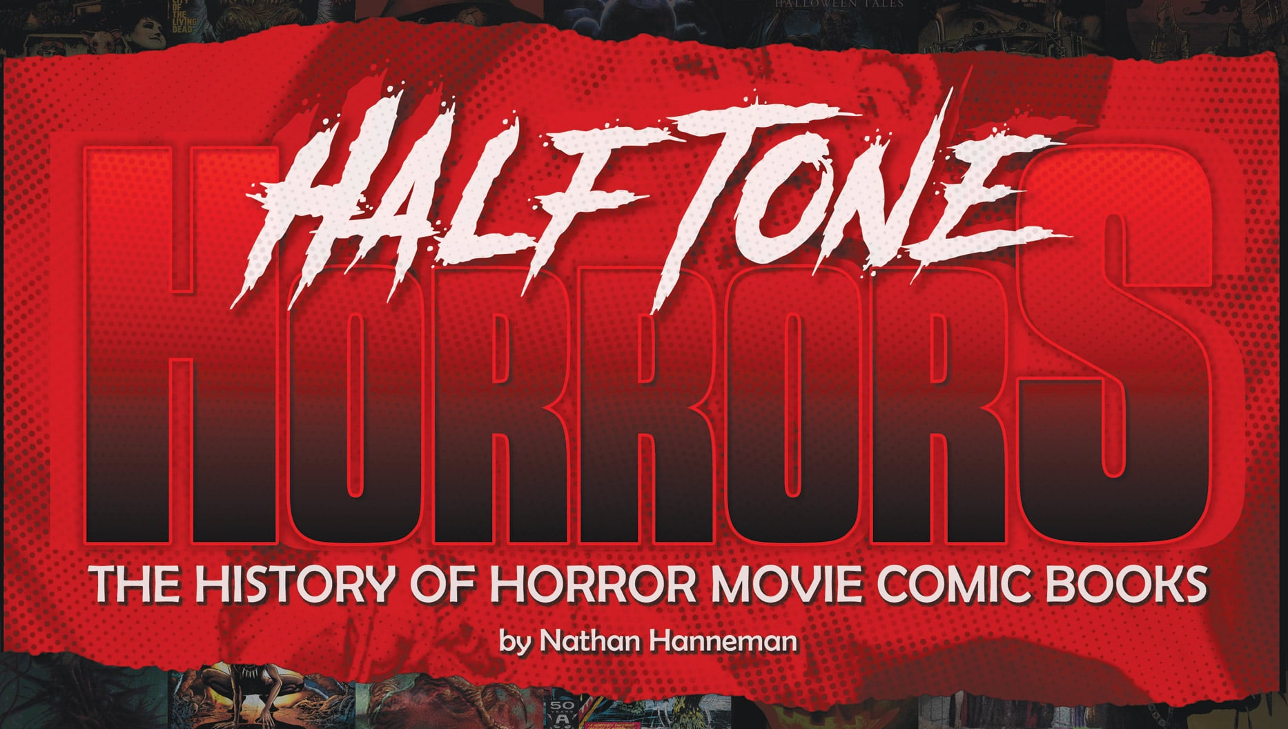 Halftone Horrors: The History of Horror Movie Comic Books Announced