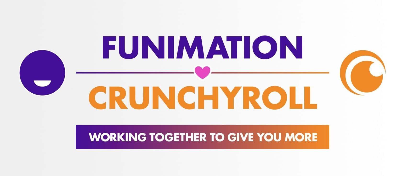Funimation x Crunchyroll.