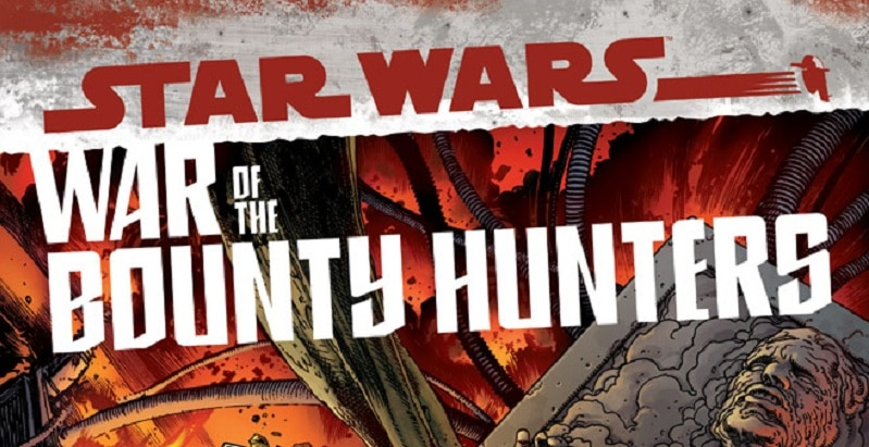 Boba Fett to Wage War of the Bounty Hunters in Star Wars epic!