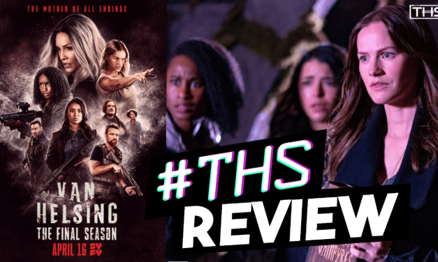 [Review] Van Helsing Season 5 Episodes 1 & 2