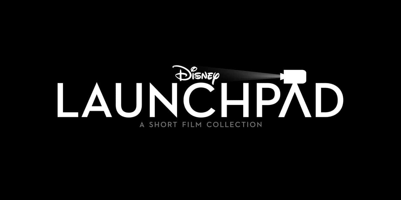 Disney Debuts Live-Action Short Film Collection 'Launchpad' In May