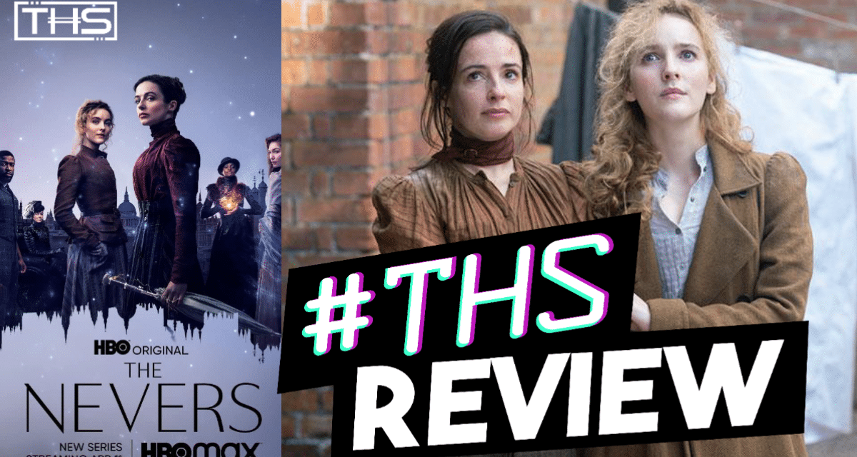 The Nevers: Too Much and Not Enough (Review)