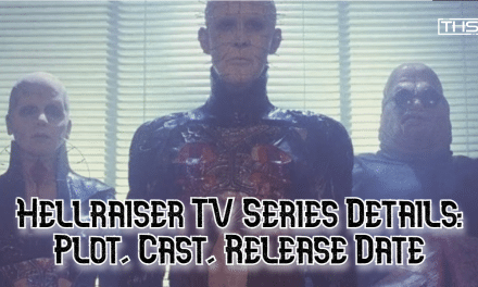 Everything You Need To Know About The Hellraiser TV Series