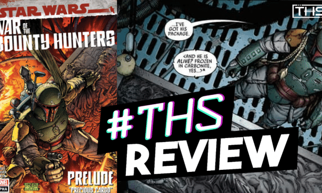 "Star Wars: War Of The Bounty Hunters – Alpha #1 Prelude ""Precious Cargo"" [Review]"
